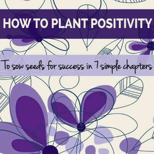 How to plant positivity book